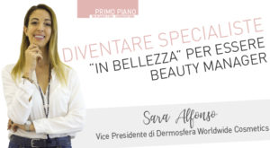 "Diventare specialiste ""in bellezza"" per essere Beauty Manager"