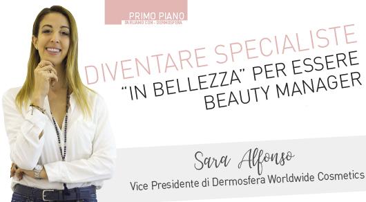 """Diventare specialiste """"in bellezza"""" per essere Beauty Manager"""