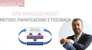 Spa management. Metodo, pianificazione e feedback