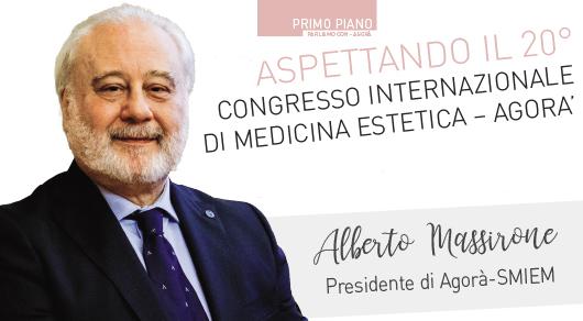 Aspettando il 20° Congresso Internazionale di Medicina Estetica – Agorà