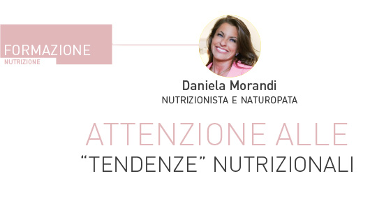 """Attenzione alle """"tendenze"""" nutrizionali"""