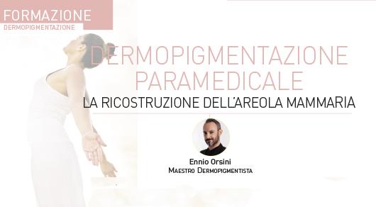Dermopigmentazione paramedicale. La ricostruzione dell'areola mammaria.