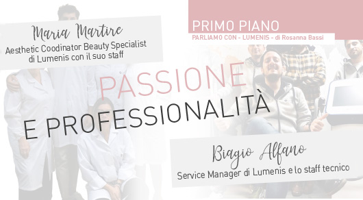 Passione e professionalità