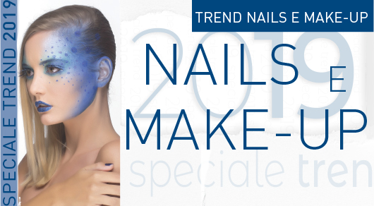 Speciale Trend 2019: Nails e Make-Up