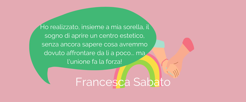 Francesca Sabato, giovane estetista ed imprenditrice