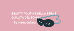 Pillole con Maria Galland: prepararsi ad un sano riposo