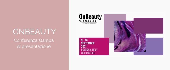 Read more about the article OnBeauty by Cosmoprof, l'evento è presentato alla stampa