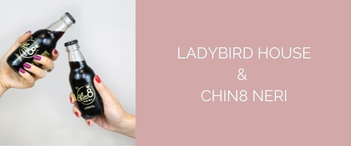 Read more about the article Un Chin8 Neri per brindare a Ladybird house
